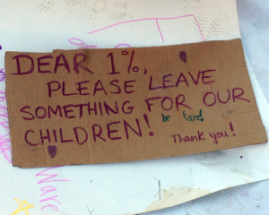 Dear 1%, Please leave something for our children
